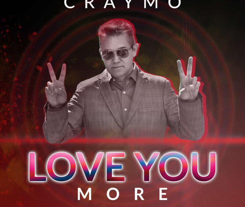 Craymo – Love You More