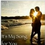 Ralph Comfort  ( Cowboy Jake ) – It's My Song For You