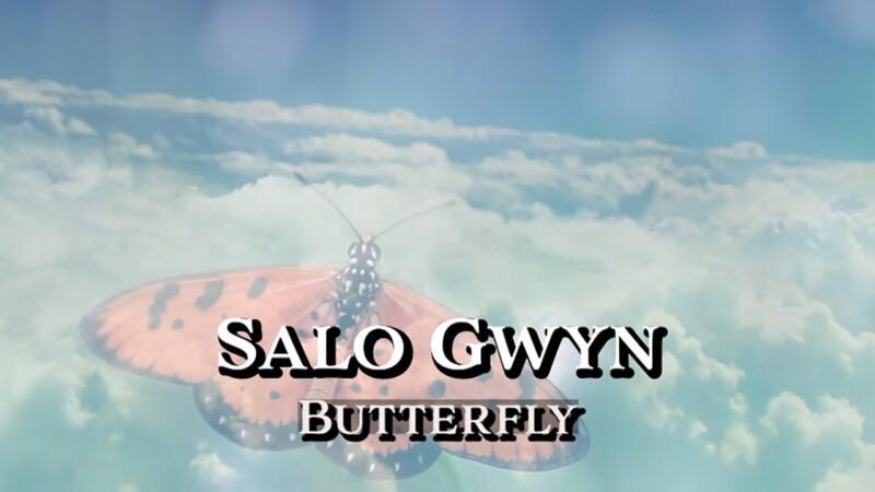 Salo Gwyn – Butterfly