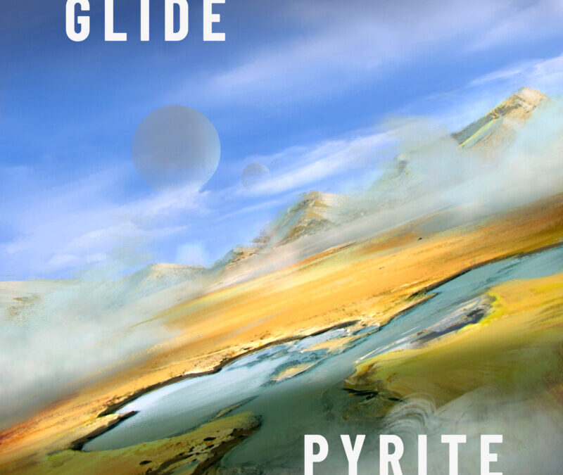 STEP1 – Pyrite / Glide