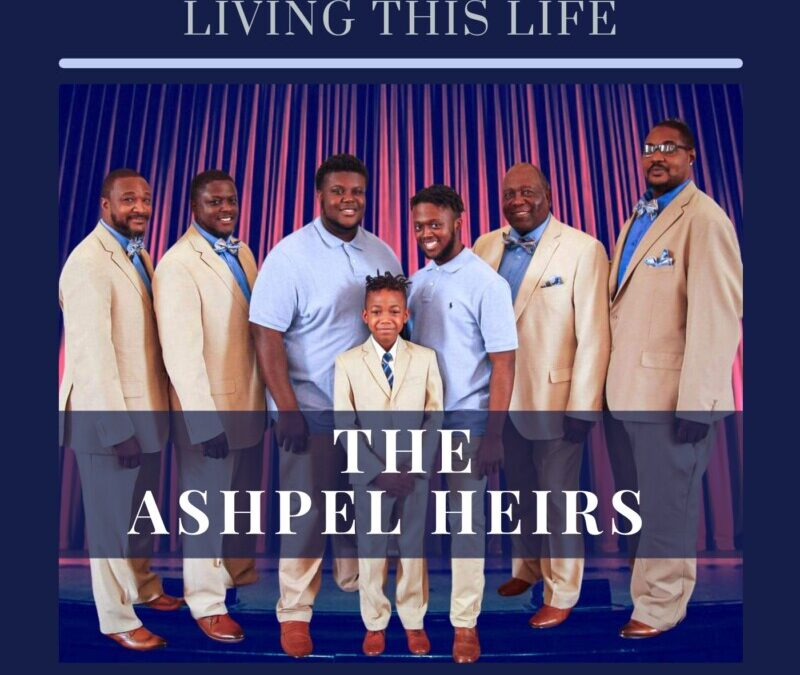 The Ashpel Heirs – Living This Life